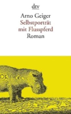 Selbstportrait mit Flusspferd (Paperback)