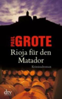 Rioja fur den Matador (Paperback)