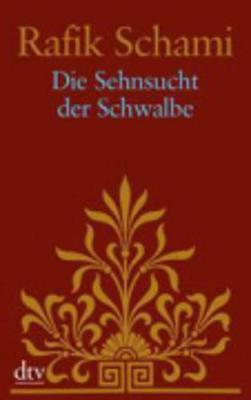Die Sehnsucht Der Schwalbe (Paperback)