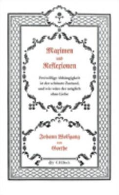 Maximen Und Reflexionen (Paperback)