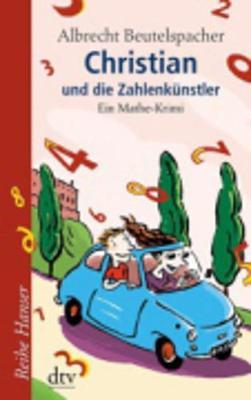 Christian Und Der Zahlenkunstler (Paperback)