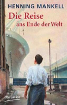 Die Reise Ans Ende Der Welt (Paperback)