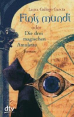 Finis mundi oder Die drei magischen Amulette (Paperback)