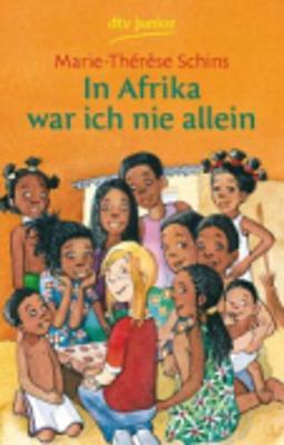 In Afrika War Ich Nie Allein (Paperback)