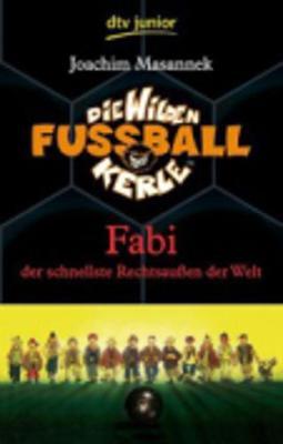 Fabi Der Schnellste Rechtsaussen Der Welt (8) (Paperback)