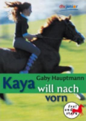 Kaya Will Nach Vorn (Paperback)
