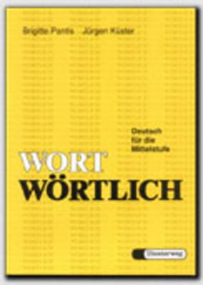 Wort Wortlich: Lehrbuch (Paperback)