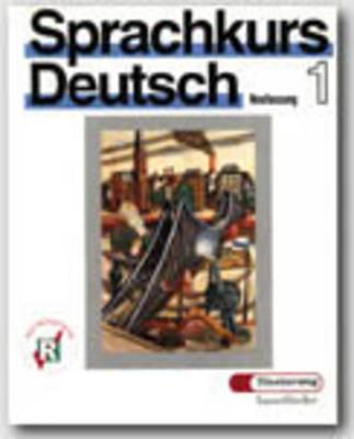 Sprachkurs Deutsch: Lehrbuch 1 (Paperback)