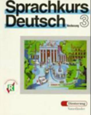 Sprachkurs Deutsch Neufassung - Level 3: Lehrbuch 3 (Paperback)