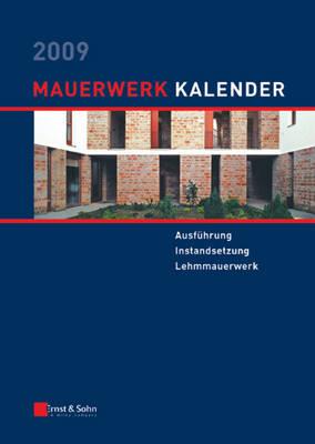 Mauerwerk-Kalender 2009: Schwerpunkt - Ausfuhrung Von Mauerwerk - Mauerwerk-Kalender (VCH) (Hardback)