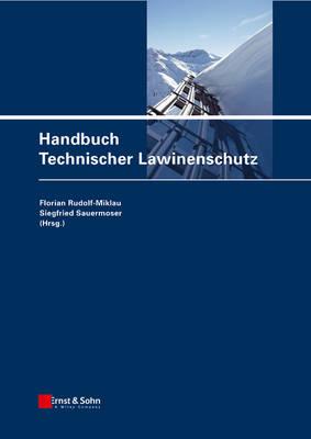 Handbuch Technischer Lawinenschutz (Hardback)