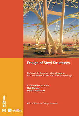Design of Steel Structures: General Rules and Rules for Buildings Pt. 1-1: Eurocode 3: Design of Steel Structures (Paperback)
