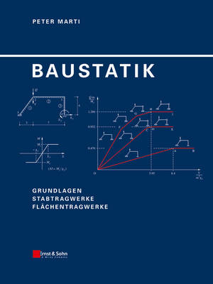 Baustatik: Grundlagen - Stabtragwerke - Flachentragwerke (Hardback)