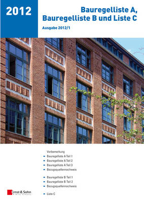 Bauregelliste A, Bauregelliste B Und Liste C - Ausgabe 2012/1 (Paperback)