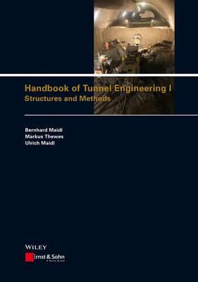 Handbook of Tunnel Engineering I: Structures and Methods (Hardback)