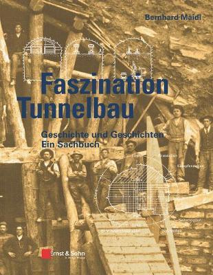 Geschichte und Geschichten des Tunnelbaus (Hardback)