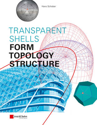 Transparent Shells: Form, Topology, Structure (Hardback)