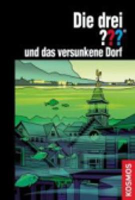 Die Drei ? Das Versunkene Dorf (Paperback)
