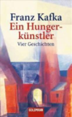 Ein Hungerkunstler (Paperback)