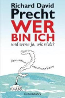 Wer Bin Ich - Und Wenn JA, Wie Viele? (Paperback)