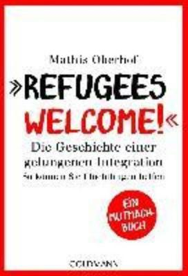 Refugees welcome! (Paperback)