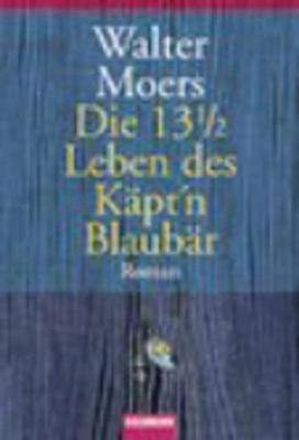 13 1/2 Leben Kap't Blaubars (Paperback)