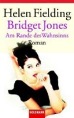 Bridget Jones: am Rande DES Wahnsinns (Paperback)