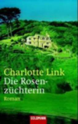 Die Rosenzuchterin (Paperback)