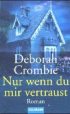 NUR Wenn Du Mir Vertraust (Paperback)