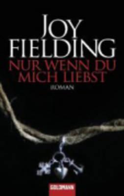 NUR Wenn Du Mich Liebst (Paperback)