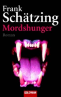 Mordshunger (Paperback)