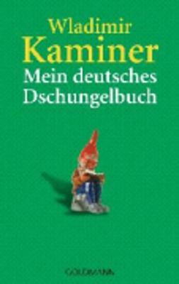 Mein deutsches Dschungelbuch (Paperback)