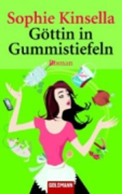 Gottin in Gummistiefeln (Paperback)