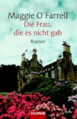 Die Frau, Die Es Nicht Gab (Paperback)