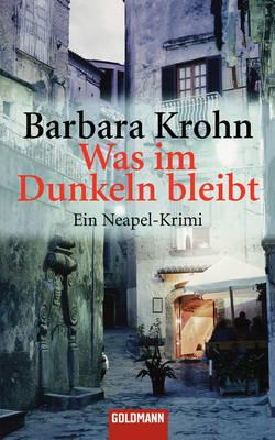 Was Im Dunkeln Bleibt (Paperback)