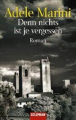 Denn Nichts Ist Je Vergessen (Paperback)