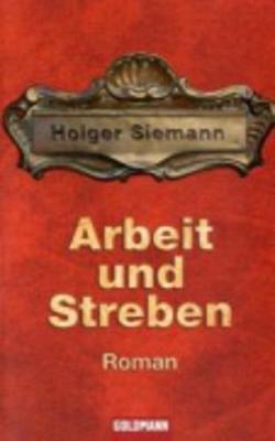 Arbeit Und Streben (Paperback)