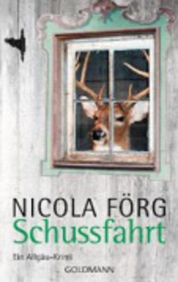 Schussfahrt: Ein Allgau-Krimi (Paperback)
