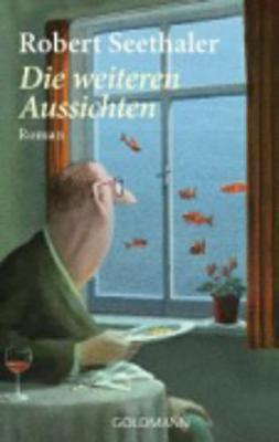 Die Weiteren Aussichten (Paperback)