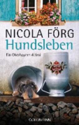 Hundsleben - Ein Oberbayern-Krimi (Paperback)