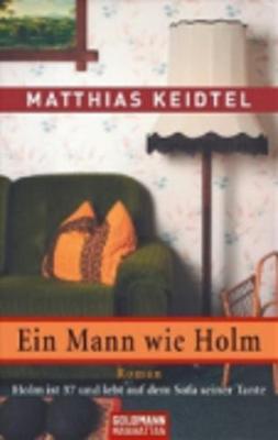 Ein Mann Wie Holm (Paperback)
