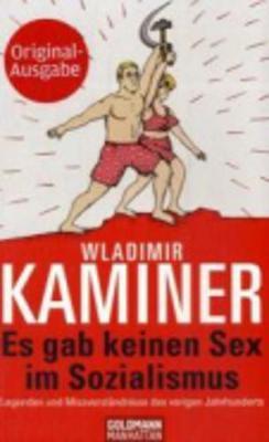 Es Gab Keinen Sex Im Sozialismus (Paperback)