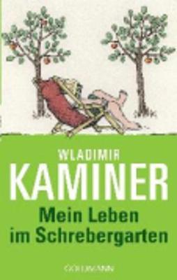 Mein Leben Im Schrebergarten (Paperback)