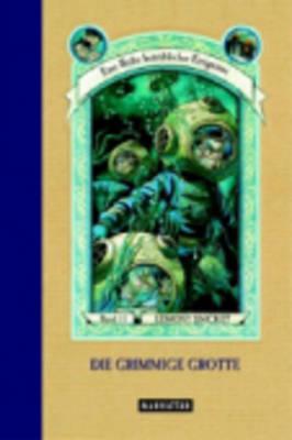 Eine Reihe Betrubliche Ereignisse: Die Grimmige Grotte (11) (Hardback)
