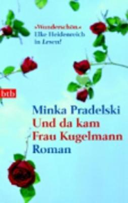 Und DA Kam Frau Kugelmann (Paperback)