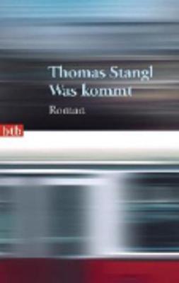 Was Kommt (Paperback)