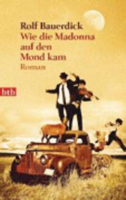 Wie Die Madonna Auf Den Mond Kam (Paperback)