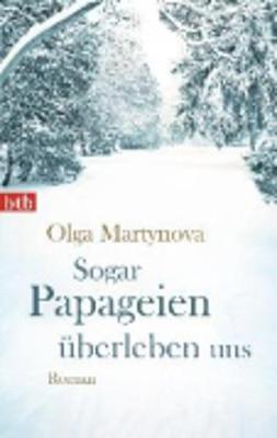 Sogar Papageien Uberleben Uns (Paperback)