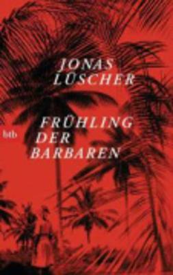 Fruhling der Barbaren (Paperback)