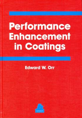 Performance Enhancement in Coatings (Hardback)
